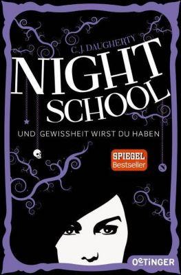 Night School - Und Gewissheit wirst du haben, C. J. Daugherty