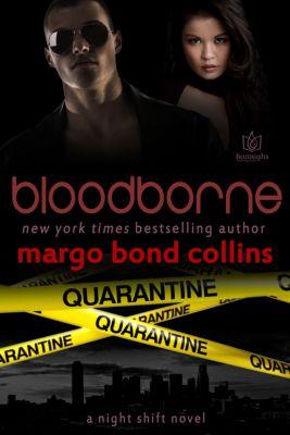 Night Shift: Bloodborne, Margo Bond Collins