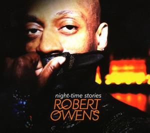 Night-Time Stories, Robert Owens