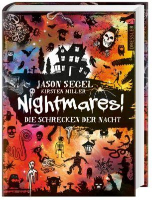 Nightmares! Band 1: Die Schrecken der Nacht, Jason Segel, Kirsten Miller