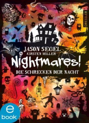 Nightmares! Band 1: Die Schrecken der Nacht, Kirsten Miller, Jason Segel