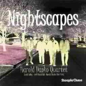 Nightscapes, Harold Quartet Danko