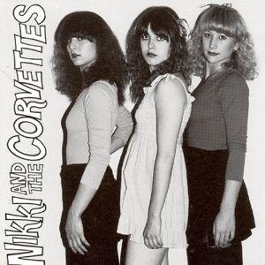 Nikki And The Corvettes (Vinyl), Nikki And The Corvettes