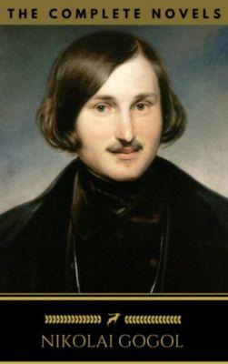 Nikolai Gogol: The Complete Novels (Golden Deer Classics), Nikolai Gogol, Golden Deer Classics