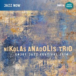 Nikolas Anadolis Trio, Nikolas Anadolis, Simon Tailleu, Jonas Burgwinkel