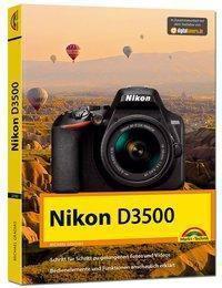 Nikon D3500 - Das Handbuch zur Kamera - Michael Gradias |