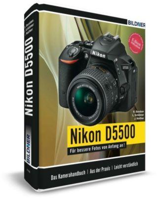 Nikon D5500 - Für bessere Fotos von Anfang an!, Lothar Schlömer