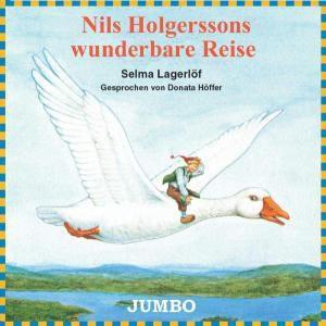 Nils Holgerssons Wunderbare Reise, Selma Lagerlöf