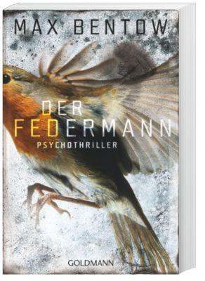 Nils Trojan Band 1: Der Federmann, Max Bentow