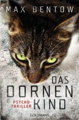 Nils Trojan Band 5: Das Dornenkind, Max Bentow