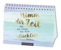 Nimm dir Zeit für die Dinge, die dich glücklich machen, Reinhard Becker