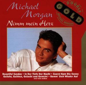 Nimm Mein Herz, Michael Morgan