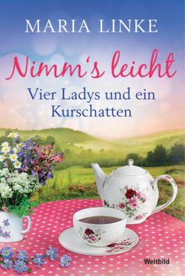 Nimm' s leicht - Vier Ladys und ein Kurschatten, Maria Linke