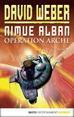 Nimue Alban Band 1: Operation Arche, David Weber