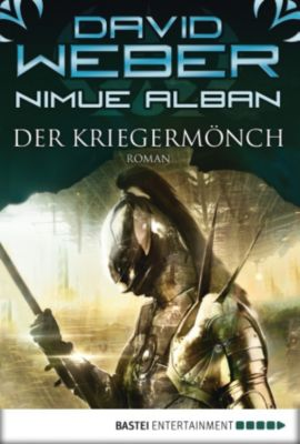 Nimue Alban Band 12: Der Kriegermönch, David Weber