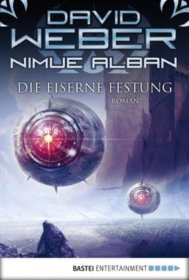 Nimue Alban Band 7: Die Eiserne Festung, David Weber