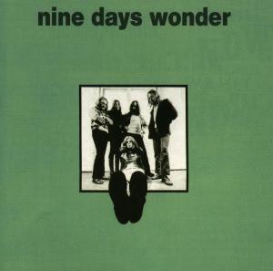 Nine Days Wonder, Nine Days Wonder