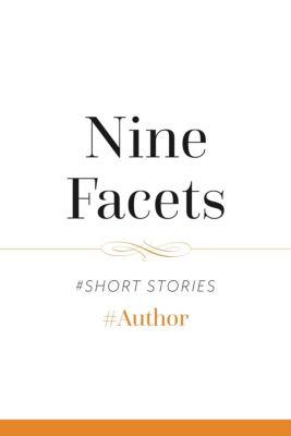 Nine Facets, #Author