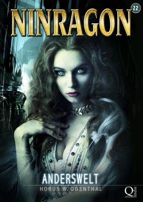 NINRAGON – Die Serie: NINRAGON 07: Anderswelt, Horus W. Odenthal