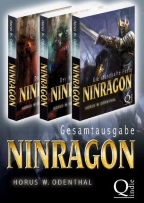 Ninragon - Die Trilogie (Gesamtausgabe Band 1-3), Horus W. Odenthal