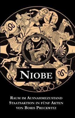 Niobe - Raum im Ausnahmezustand, Boris Preckwitz