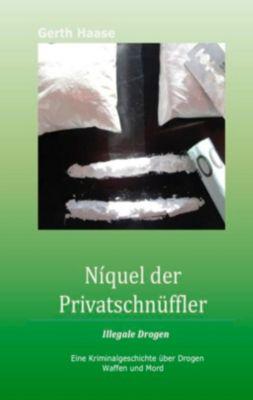Níquel der Privatschnüffler, Gerth Haase