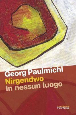 Nirgendwo - Georg Paulmichl |
