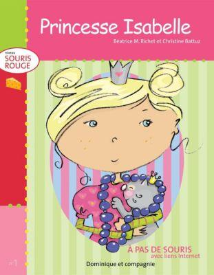 Niveau souris rouge: Princesse Isabelle, Béatrice M. Richet