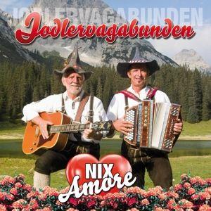 Nix Amore, Jodlervagabunden