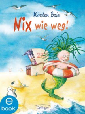 Nix: Nix wie weg!, Kirsten Boie