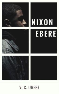 Nixon Ebere, V. C. Ubere