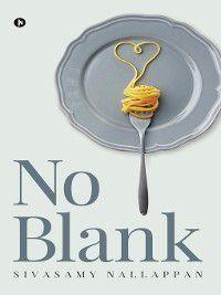 NO BLANK, Sivasamy Nallappan