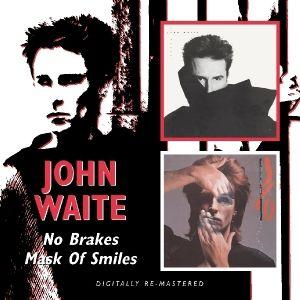 No Brakes/Mask Of Smiles, John Waite