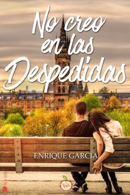No creo en las despedidas, Enrique García