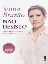 Não Desisto, Sónia Brazão