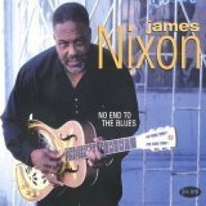 No End To The Blues, James Nixon