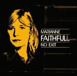 No Exit, Marianne Faithfull