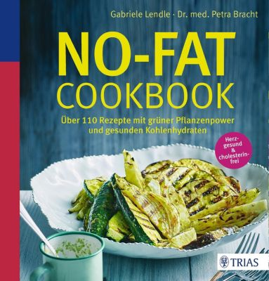 No-Fat-Cookbook, Petra Bracht, Gabriele Lendle