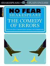 No Fear Shakespeare: Comedy of Errors, Sparknotes