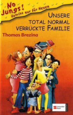 No Jungs! Band 6: Unsere total normal verrückte Familie, Thomas Brezina
