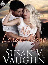 No Longer Alone, Susan V. Vaughn