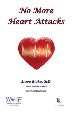 No More Heart Attacks, Steve, ScD Blake