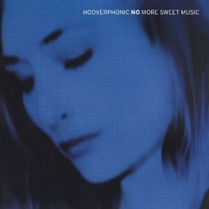 No More Sweet Music, Hooverphonic