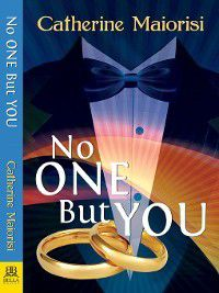 No One But You, Catherine Maiorisi