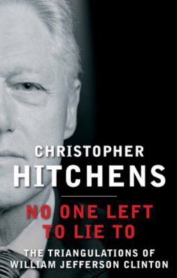No One Left to Lie to, Christopher Hitchens