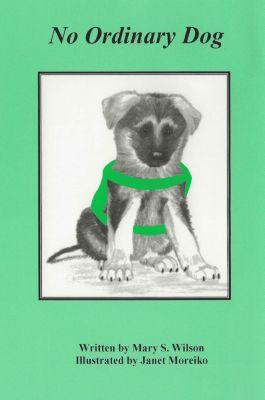 No Ordinary Dog, Mary Wilson