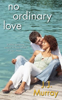 No Ordinary Love, J.J. Murray