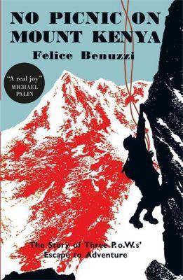 No Picnic on Mount Kenya, Felice Benuzzi