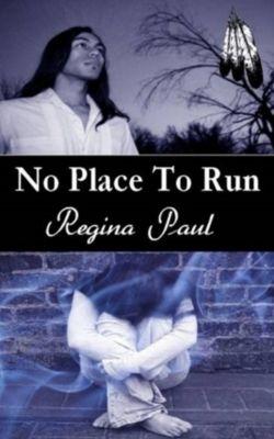 No Place to Run, Regina Paul