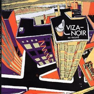 No Record, Viza-Noir